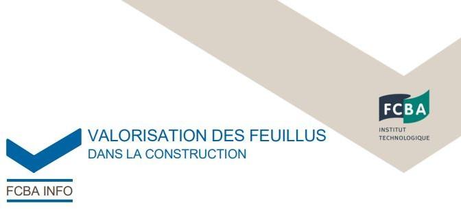 Valorisation des feuillus dans la construction